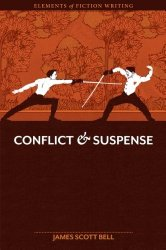 Conflict & Suspense by James Scott Bell