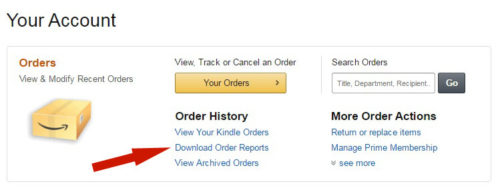 Amazon.com > Your Account > Download Order Reports