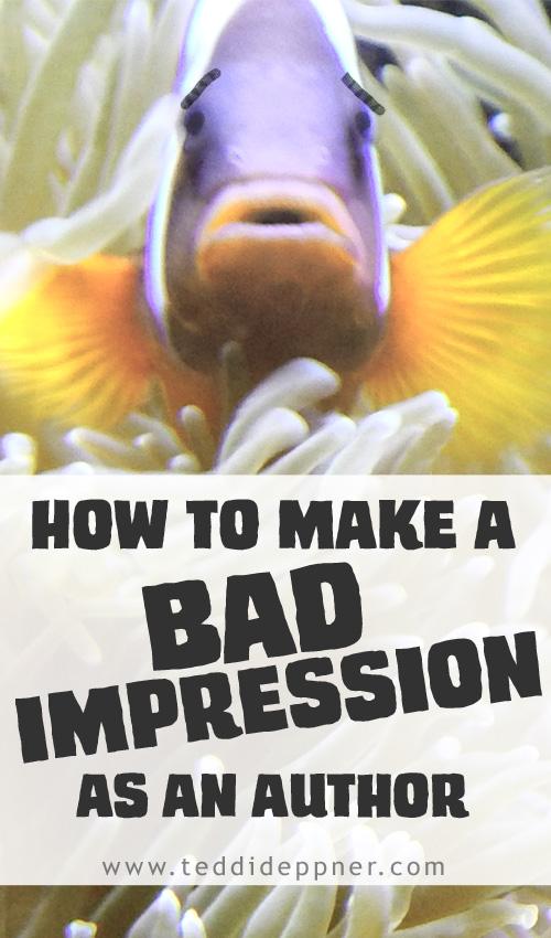 How to Make a Bad Impression